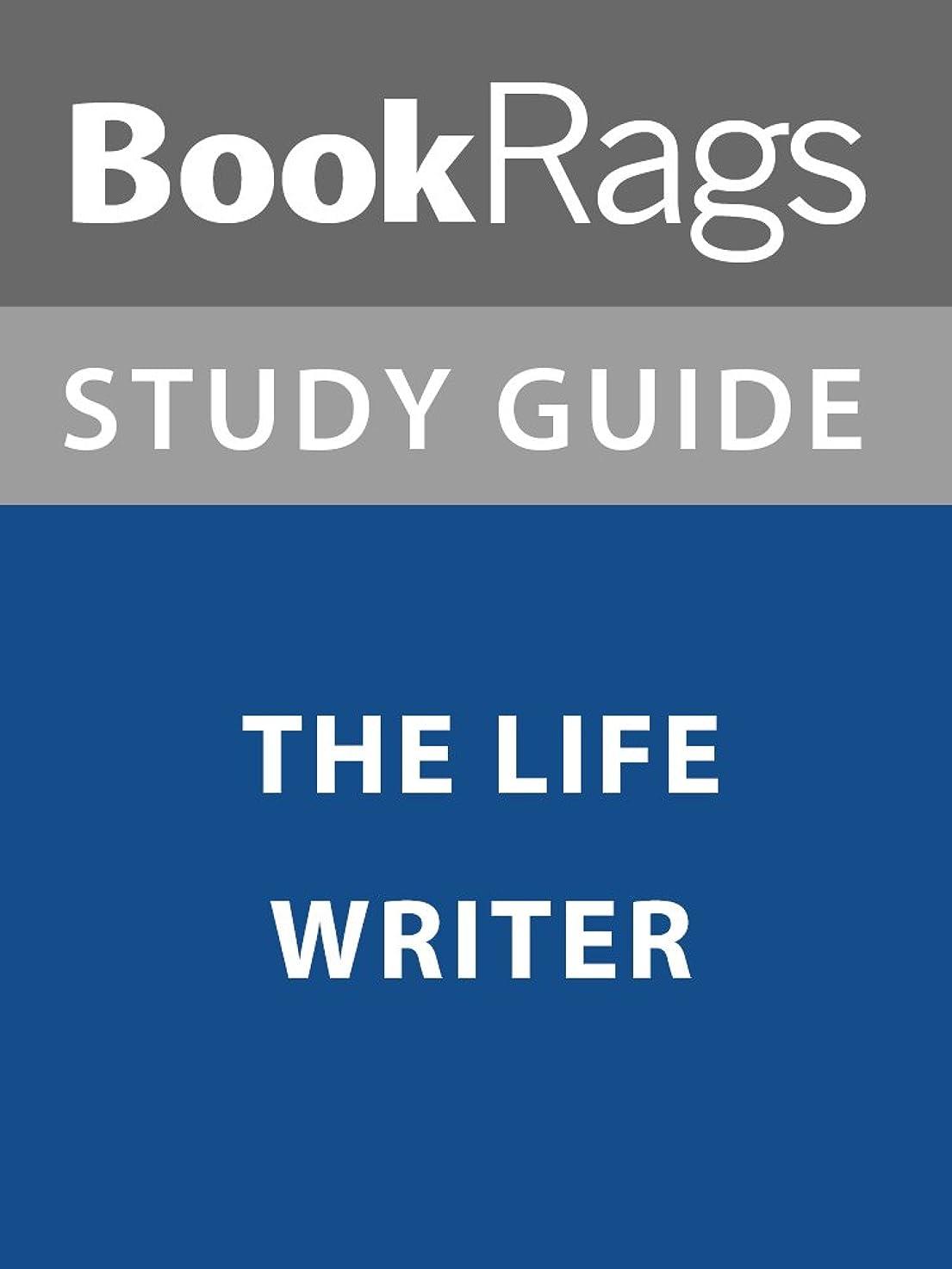 アルコール競う優先Summary & Study Guide: The Life Writer (English Edition)