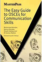 [(The Easy Guide to OSCEs for Communication Skills)] [Author: Muhammed Akunjee] published on (August, 2010)