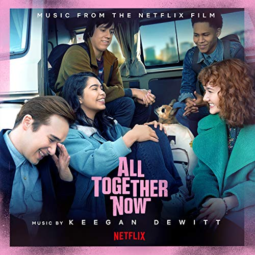 All Together Now (Music from the Netflix Film)