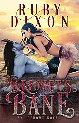 Bridget's Bane: A SciFi Alien Romance (Icehome Book 13)