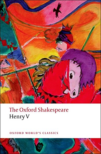 Download Henry V (Oxford World's Classics; The Oxford Shakespeare) 0199536511