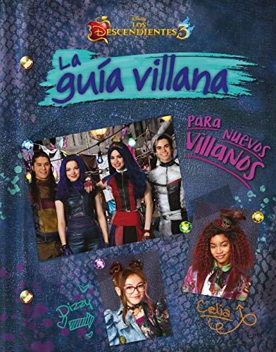 Los Descendientes 3. La guía villana para nuevos villanos