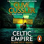 Celtic Empire                   By:                                                                                                                                 Clive Cussler,                                                                                        Dirk Cussler                               Narrated by:                                                                                                                                 Scott Brick                      Length: 10 hrs and 20 mins     44 ratings     Overall 4.7