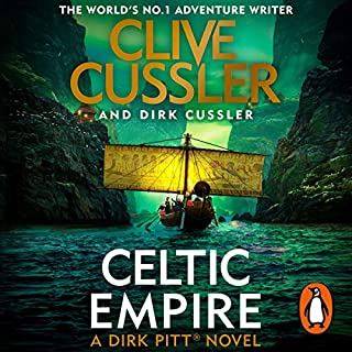 Celtic Empire                   By:                                                                                                                                 Clive Cussler,                                                                                        Dirk Cussler                               Narrated by:                                                                                                                                 Scott Brick                      Length: 10 hrs and 20 mins     39 ratings     Overall 4.7