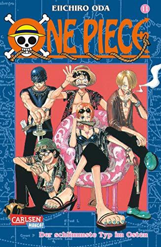 One Piece 11. Der schlimmste Typ im Osten: Piraten, Abenteuer und der größte Schatz der Welt!