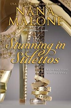 Stunning in Stilettos - Book #6 of the In Stilettos