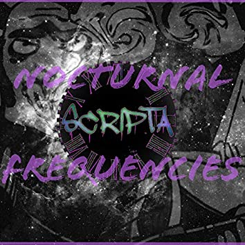 Nocturnal Frequencies