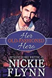 Her Old-Fashioned Hero (A Traditional Family Book 2)