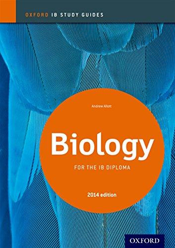 IB Biology Study Guide: 2014 edition (Oxford IB Study Guides ...