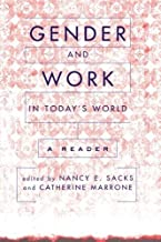 Gender And Work In Today's World: A Reader
