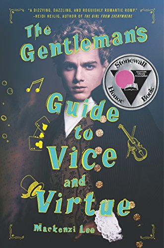 The Gentleman's Guide to Vice and Virtue (Montague Siblings Book 1) (English Edition)