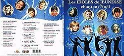 Les Idoles De Jeunesse//Chantent Noel