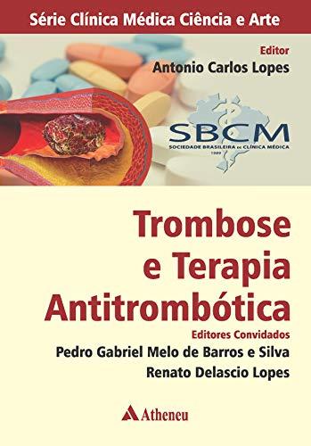 Trombose e Terapia Antitrombótica (eBook): A 12-Week Study Through the Choicest Psalms (Ser Clinic Med Ciencia e Arte)