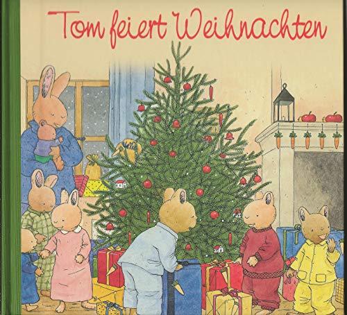 Nostalgische Kinderbücher: Tom feiert Weihnachten
