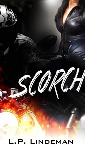 Book: Scorch (WHB MC club Book 1) by Laurie Pailes-Lindeman