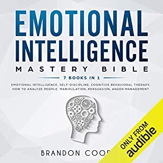 Emotional Intelligence Mastery Bible: 7 Books in 1 audiobook cover art