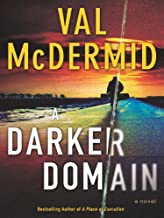 A Darker Domain: A Novel