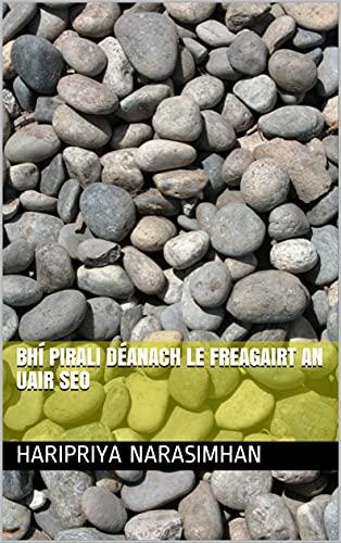 Bhí Pirali déanach le freagairt an uair seo (Irish Edition)