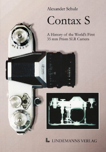 Contax S: A History of the World´s First 35 mm Prism SLR Camera