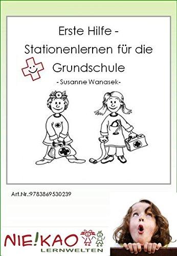 Erste Hilfe – Stationenlernen für die Grundschule: CD - Version