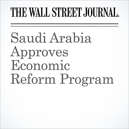 Saudi Arabia Approves Economic Reform Program cover art