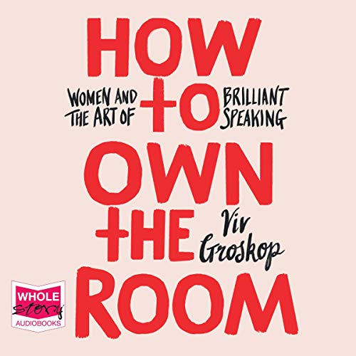 How to Own the Room  By  cover art