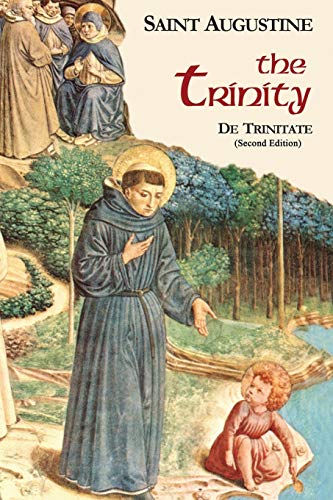 The Trinity (Works of Saint Augustine: A Translation for the 21st Century)