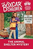 The Animal Shelter Mystery (The Boxcar Children Mysteries Book 22)