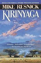 Kirinyaga: A Fable of Utopia