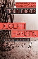 Troublemaker: Dave Brandstetter Investigation 3