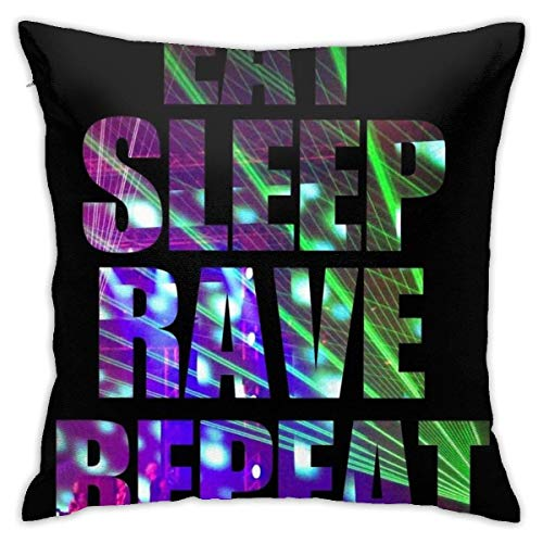 Lawenp Eat Sleep Rave Repeat Dormitorio Throw Pillow Fundas Decorativas para el hogar Sofá Funda de Almohada Cuadrada 18x18 in