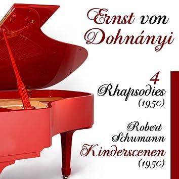 Ernst von Dohnányi - Four Rhapsodies, Op. 11 (1950), Robert Schumann - Kinderscenen (Scenes from Childhood) (1950)