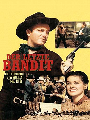 Der Letzte Bandit - Die Geschichte von Billy the Kid