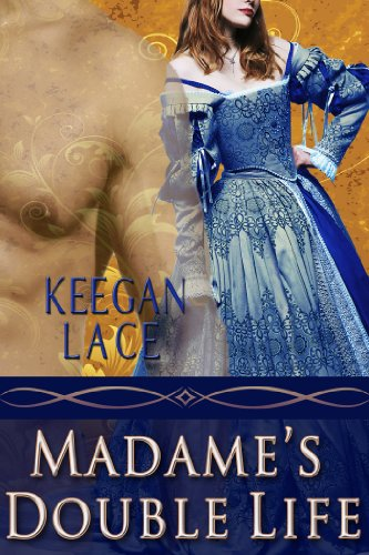 Book: Madame's Double Life by Keegan Lace