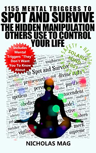 1155 Mental Triggers to Spot and Survive the Hidden Manipulation Others Use to Control Your Life (English Edition)