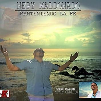 Manteniendo la Fe (feat. Kevin Ceballo)