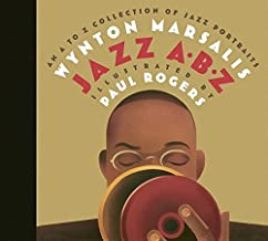 Jazz ABZ: An A to Z Collection of Jazz Portraits