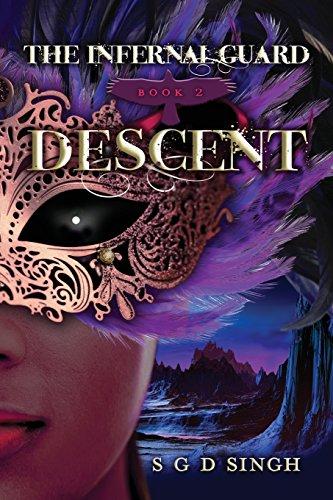 Descent (The Infernal Guard) (Volume 2)