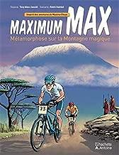 Maximum Max Métamorphose sur la Montagne Magique