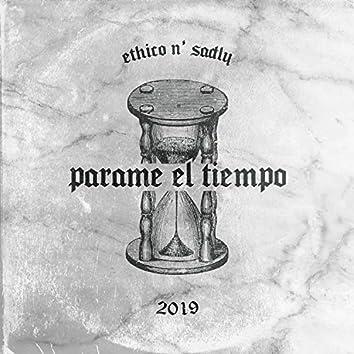 Parame el Tiempo (feat. Sadly)