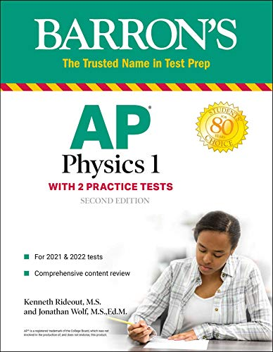 AP Physics 1: With 2 Practice Tests (Barron's Test Prep)