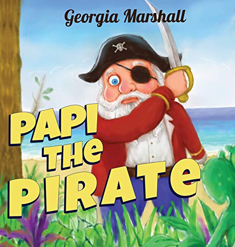 Papi the Pirate (English Edition)