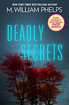 Deadly Secrets  Pinnacle True Crime