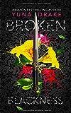 BROKEN Blackness: Kein Liebesroman (No., Band 1) - Yuna Drake