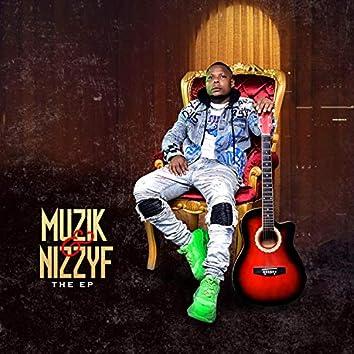 Muzik & Nizzy F
