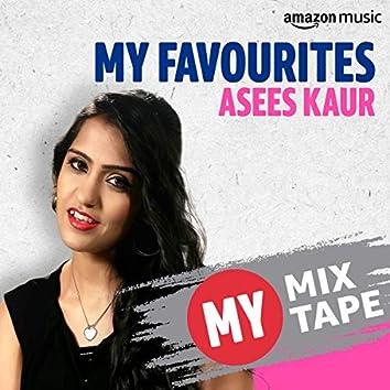Asees Kaur: My Mixtape