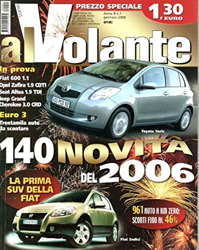 Al Volante 1 gennaio 2006 Jeep Grand Cherokee 3.0 CRD Limited-Opel Zafira 1.9 CDTI Cosmo