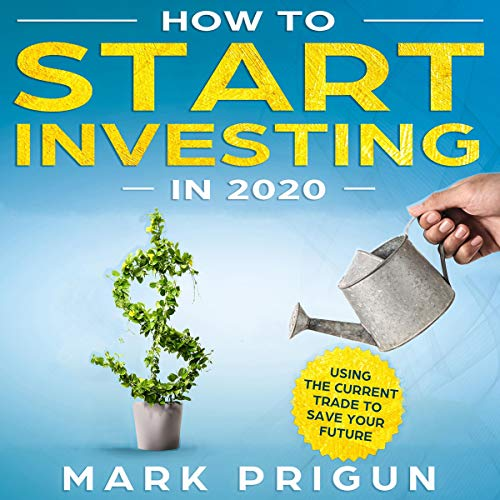 Couverture de How to Start Investing in 2020