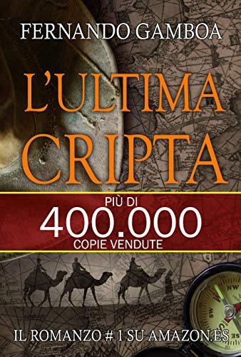 L'ULTIMA CRIPTA: Le avventure di Ulises Vidal