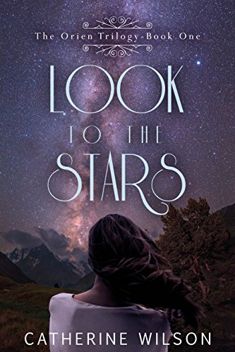 Look to the Stars (The Orien Trilogy Book 1) (English Edition)